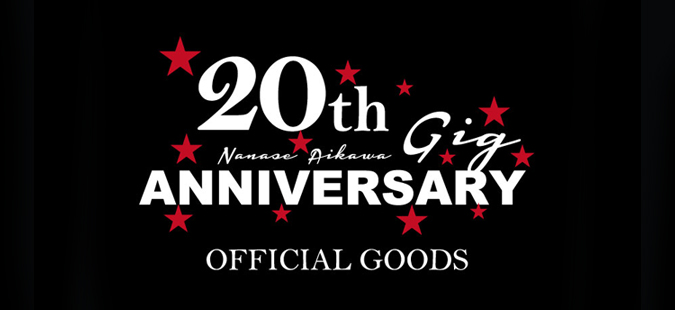 20th ANNIVERSARY GIG OFFICIAL GOODS